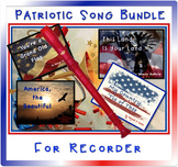 Patriotic Song Bundle for Recorder, Levels 2-3, 4th-6th grades