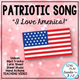 "Patriotic Song ""I Love America"" Unison, Sheet Music, Video"