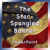 Patriotic Song Powerpoints: The Star Spangled Banner and America the Beautiful
