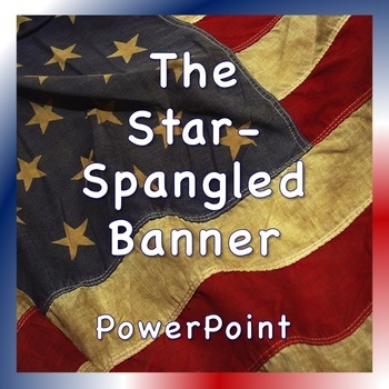 patriotic powerpoints the star spangled banner and america the
