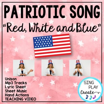 """Patriotic Song """"Red, White and Blue"""" Unison Video Sing-a-l"""