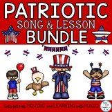 Patriotic Song and Music Lesson Bundle: Orff, Kodaly, Chor