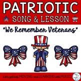 "Patriotic Song and Music Lesson ""We Remember Veterans"" Orf"