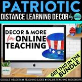 Patriotic Theme | Online Teaching Backdrop | Google Classr