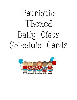Patriotic Themed Daily Class Schedule Cards - Red, White, & Blue - USA