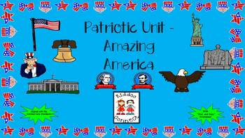 Patriotic Holidays Unit - Amazing America