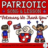 "Patriotic Veterans Day Song and Music Lesson ""Veterans We"