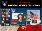 Patriotic Virtual Classroom | Bitmoji | Fully Editable