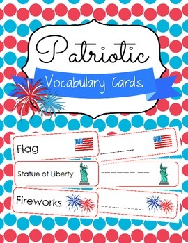 Patriotic Vocabulary Cards and Spelling Practice