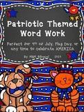 Patriotic Word Work Activities