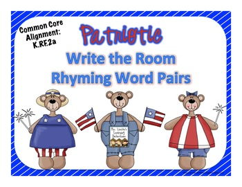 Patriotic Write the Room: Rhyming Word Pairs {FREE}