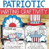 Patriotic Writing Craftivity