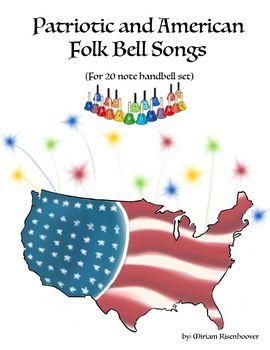 patriotic handbell songs and American folk songs for 20 handbells