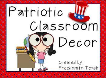 Patriotic: classroom jobs, schedule, leveled book labels,