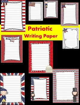 Patriotic/Presidents' Day Writing Papers - Personal & Commercial use