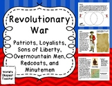 Patriots, Sons of Liberty, Loyalists, Overmountain Men, Re