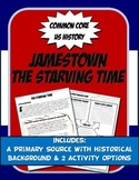 US History Primary Source Jamestown, The Starving Time Activity