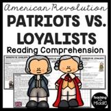 Patriots vs. Loyalists Reading Comprehension Worksheet American Revolution