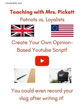 Patriots vs. Loyalists YouTube Script