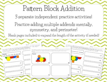 Pattern Block Addition - addition of multiple addends, symmetry, and perimeter