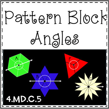 Pattern Block Angles - 4.MD.C.5
