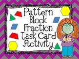 Fraction Activity Pattern Block Task Cards
