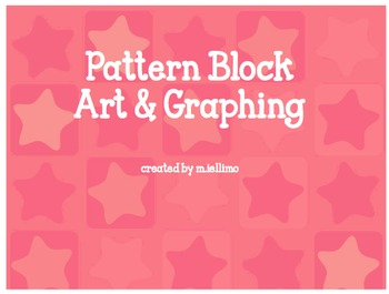 Pattern Block Graphing: Plane Shapes and Graphing Practice!