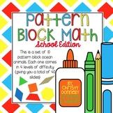 Pattern Block Math {School Edition}
