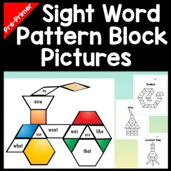 Sight Words Kindergarten with Pattern Blocks Pictures {8 P