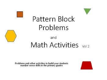 Pattern Block Problems and Math Activities Volume 2
