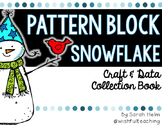 Pattern Block Snowflake Craft and Data Collection Book