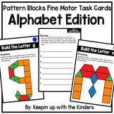Pattern Blocks Fine Motor Task Cards; Alphabet Edition
