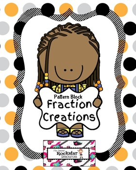 Pattern Blocks Fraction Creations