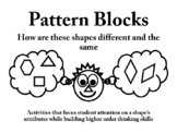 Pattern Blocks How are these shapes the same and different