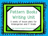 Writing Pattern Books Unit