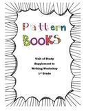 Pattern Books Writing Unit
