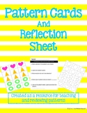 Pattern Cards and Reflection Sheet