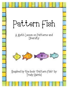 Pattern Fish - A Lesson on Patterns and Diversity