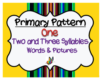 CYCLES: Pattern One ~ Two and Three Syllables
