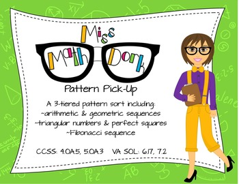 Pattern Pick-up:  Sort/Match/Assess Arithmetic, Geometric and other sequences!