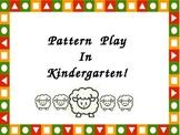 Pattern Play in Kindergarten