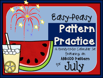 Pattern Practice Calendar Cards for July