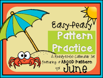 Pattern Practice Calendar Cards for June