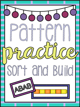 Pattern Practice: Sort and Build with Cubes