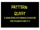 Pattern Quest - A Game Based Patterning Adventure