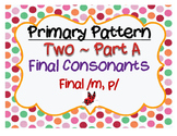 CYCLES: Pattern Two ~ Final Consonants Part A