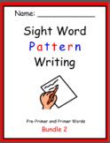 Pattern Writing Bundle 2 - Pre-Primer and Primer Sight words (3 word sentences)
