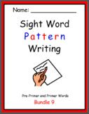 Pattern Writing Bundle 9 - Pre-Primer and Primer Sight words (5 word sentences)
