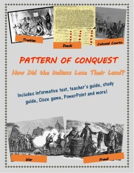 Pattern of Conquest: How the Indians Lost Their Land mini-unit, including text