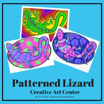 Patterned Lizard - A Doodling Activity for Centers and Early Finishers